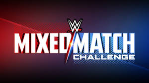 WWE: Resultados Mixed Match Challenge 11/12/18